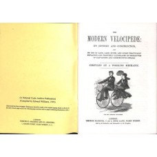 """A Working Mechanic"""" The Modern Velocipede (Reprint No. 10)"""