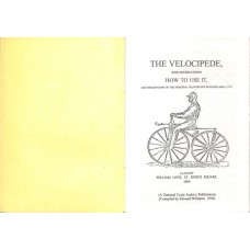 The Velocipede With Instructions How To Use It (Reprint No. 6)