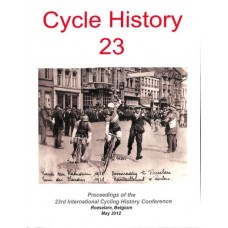 Proceedings of the 23rd International Cycle History Conference 2012 (Roselare)
