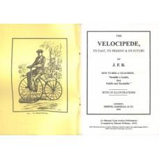 """JFB"" The Velocipede, Its Past Its Present, and its Future (Reprint No. 8)"