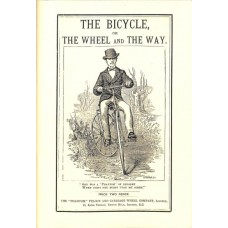 The Phantom Veloce and Carriage Wheel Co The Bicycle or the Wheel and the